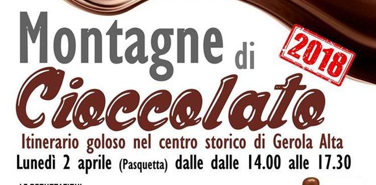 Lunedì 2 aprile 2018, nel centro storico di Gerola Alta (SO), appuntamento con Montagne di Cioccolato, itinerario goloso con il cioccolato protagonista